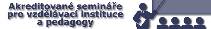 Semináře pro pedagogy